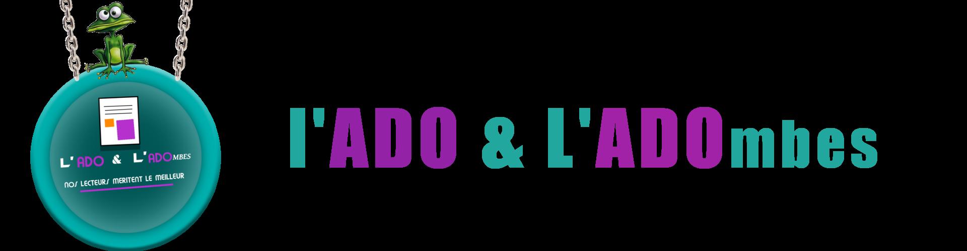 L'ADO & L'ADOmbes